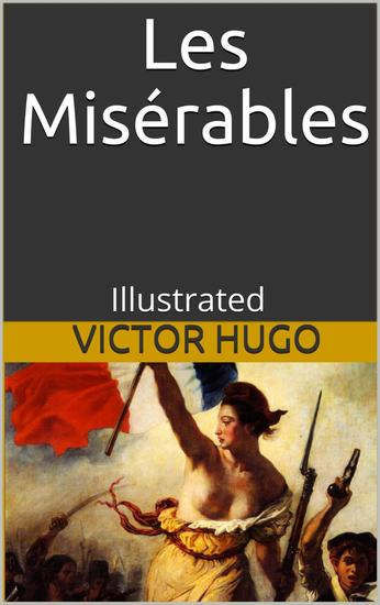Les Misérables - Illustrated - cover