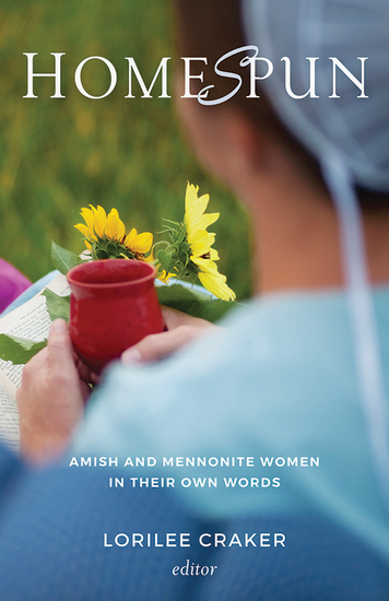 Homespun - Amish and Mennonite Women in Their Own Words - cover