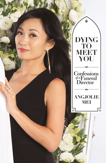 Dying to Meet You: Confessions of a Funeral Director - cover