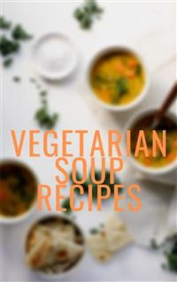 Vegetarian Soup Recipes - cover