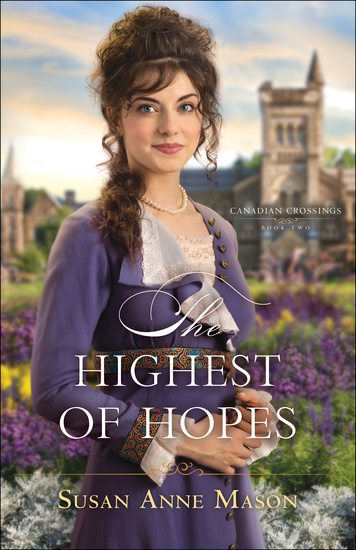 The Highest of Hopes (Canadian Crossings Book #2) - cover