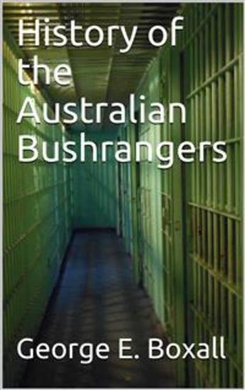 History of the Australian Bushrangers - cover