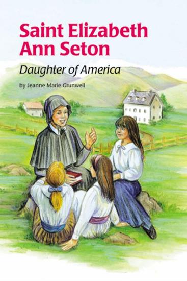 Saint Elizabeth Ann Seton - Daughter of America - cover