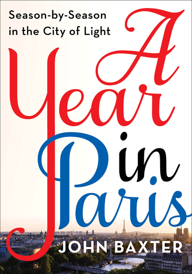 A Year in Paris - Season by Season in the City of Light - cover