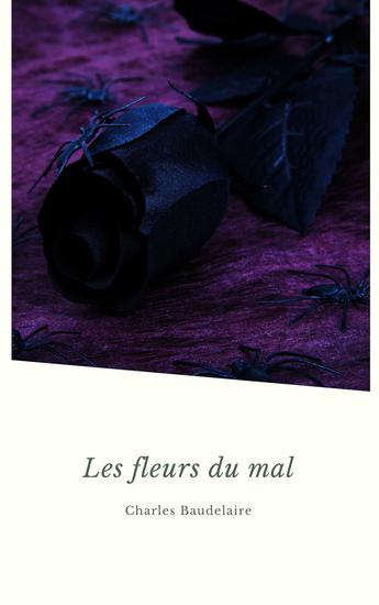 Les Fleurs du Mal (Les Grands Classiques de la Littérature Française) - cover