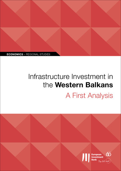 Infrastructure Investment in the Western Balkans: A First Analysis - cover
