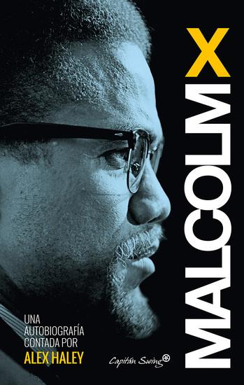 Autobiografía - Malcolm X Contada por Alex Haley - cover