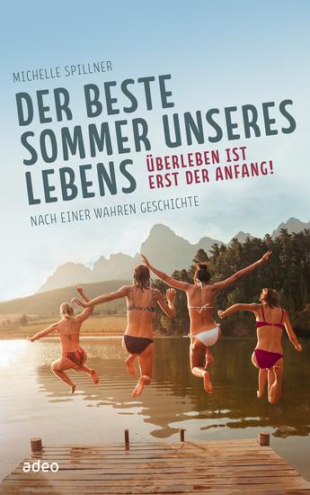Der beste Sommer unseres Lebens - Überleben ist erst der Anfang Erzählung - cover