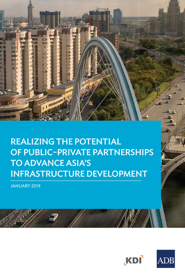 Realizing the Potential of Public–Private Partnerships to Advance Asia's Infrastructure Development - cover
