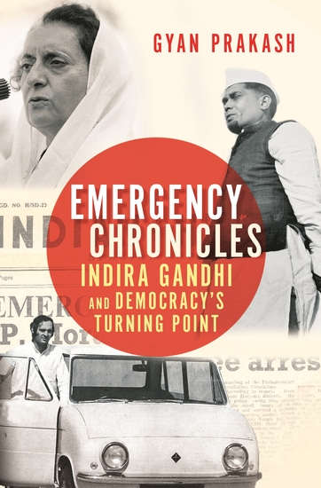 Emergency Chronicles - Indira Gandhi and Democracy's Turning Point - cover