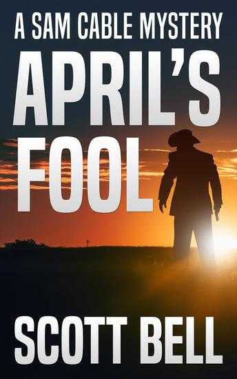 April's Fool - A Sam Cable Mystery - cover