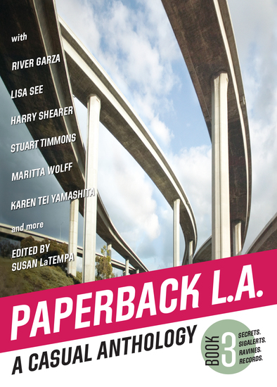 Paperback LA Book 3 - A Casual Anthology: Secrets SigAlerts Ravines Records - cover