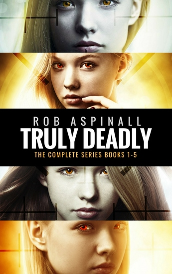 Truly Deadly - The Complete Series: Books 1-5 - cover
