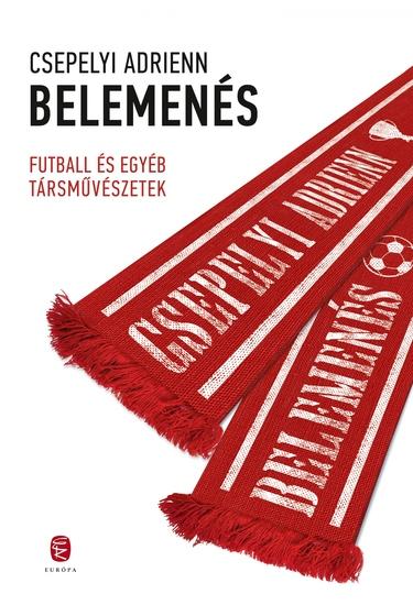 Belemenés - Futball és egyéb társművészetek - cover