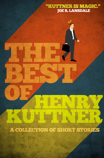 The Best of Henry Kuttner - A Collection of Short Stories - cover