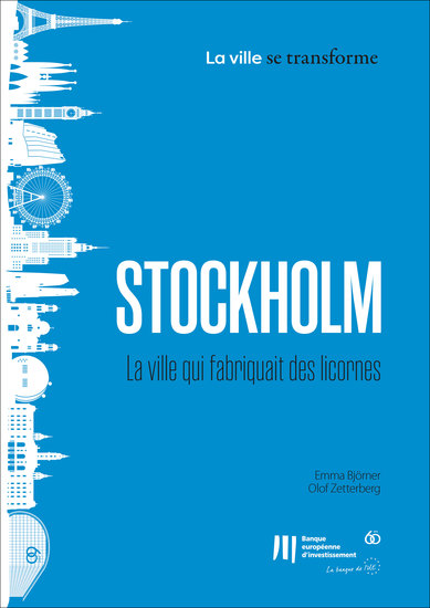 Stockholm: La ville qui fabriquait des licornes - cover