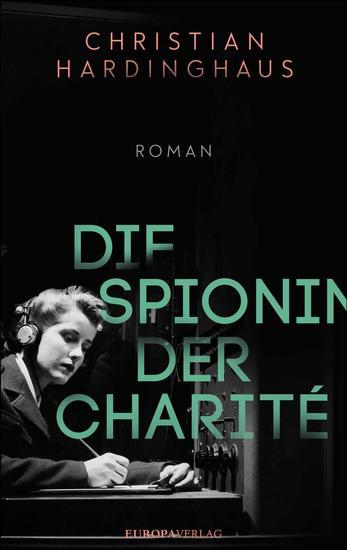 Die Spionin der Charité - Roman - cover