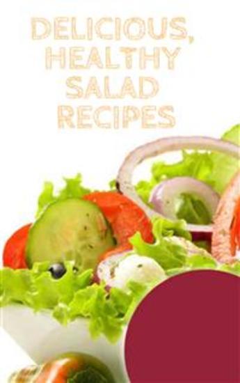 Delicious Healthy Salad Recipes - cover
