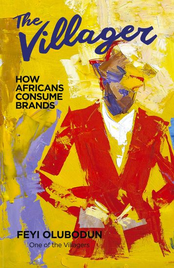 The Villager - How Africans Consume Brands - cover