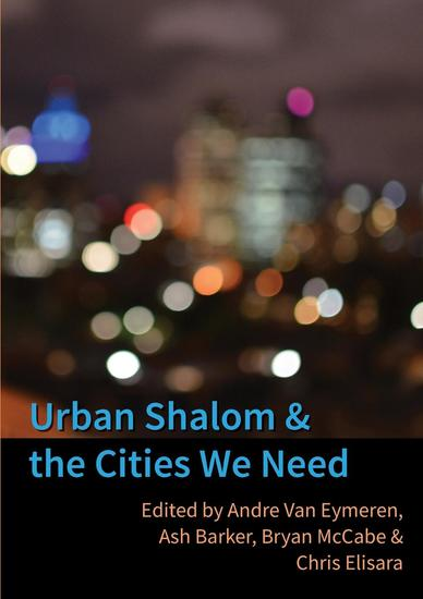 Urban Shalom and the Cities We Need - cover