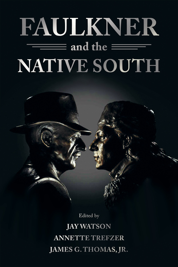 Faulkner and the Native South - cover