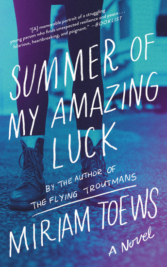 Summer of My Amazing Luck - A Novel - cover