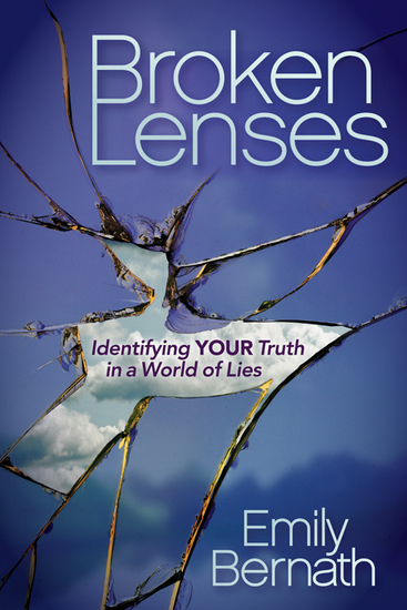 Broken Lenses - Identifying Your Truth in a World of Lies - cover