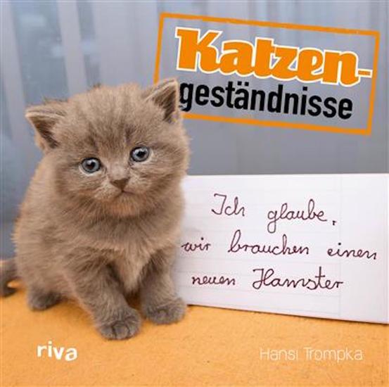 Katzengeständnisse - Ich glaube wir brauchen einen neuen Hamster - cover