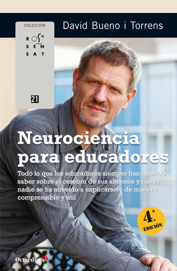 Neurociencia para educadores - Todo lo que los educadores siempre han querido saber sobre el cerebro de sus alumnos y nunca nadie se ha atrevido a explicárselo de manera comprensible y útil - cover