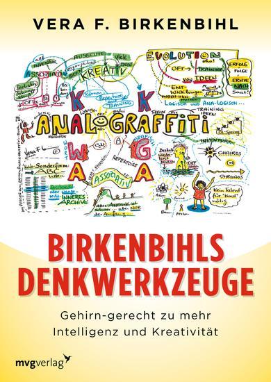 Birkenbihls Denkwerkzeuge - gehirn-gerecht zu mehr Intelligenz und Kreativität - cover