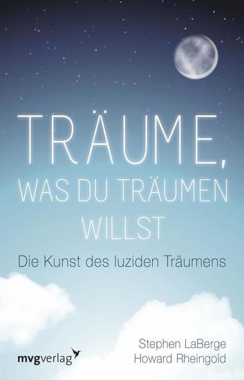 Träume was du träumen willst - Die Kunst des luziden Träumens - cover