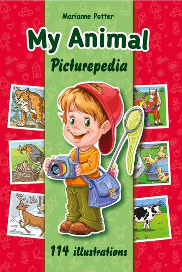 My Animal Picturepedia - My First Encyclopedia #1 - cover