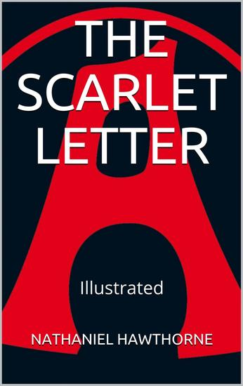 The Scarlet Letter - Illustrated - cover