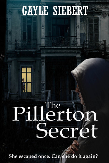 The Pillerton Secret - She got away once Can she do it again? - cover
