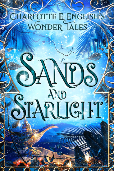 Sands and Starlight - A Bejewelled Fairytale - cover