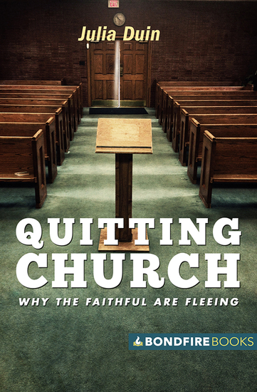 Quitting Church - Why the Faithful Are Fleeing - cover