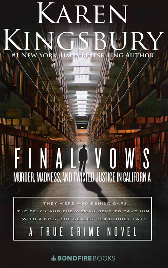 Final Vows - Murder Madness and Twisted Justice in California - cover