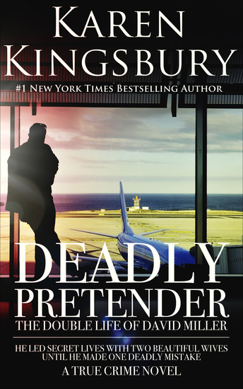 Deadly Pretender - The Double Life of David Miller - cover