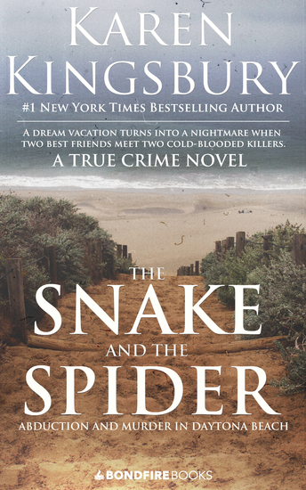 The Snake and the Spider - Abduction and Murder in Daytona Beach - cover