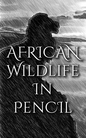 Wildlife In Pencil - cover