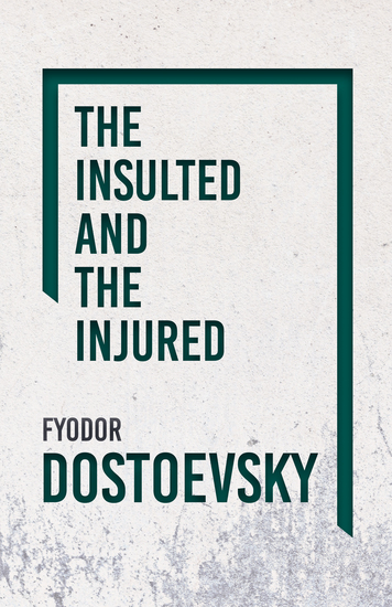 The Insulted and the Injured - cover