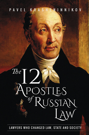 The 12 Apostles of Russian Law - Lawyers who changed law state and society - cover