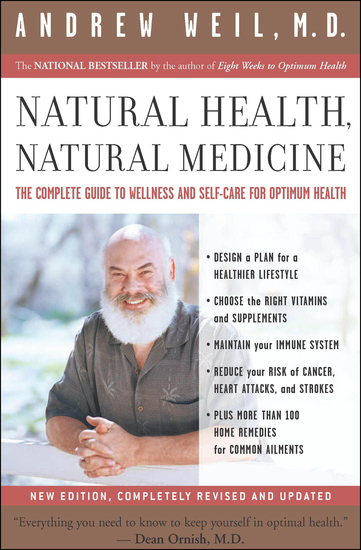 Natural Health Natural Medicine - The Complete Guide to Wellness and Self-Care for Optimum Health - cover