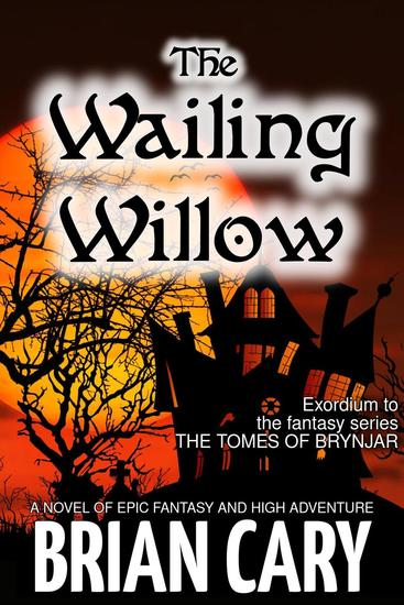 The Wailing Willow - The Tomes of Brynjar #0 - cover