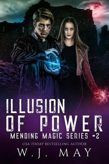 Illusion of Power - Mending Magic Series #2 - cover