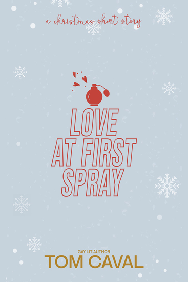 Christmas Short Stories.Love At First Spray A Christmas Short Story Read Book