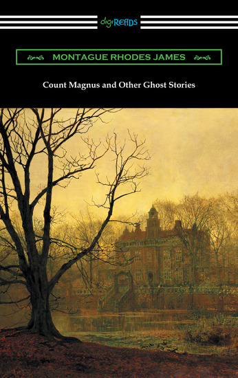 Count Magnus and Other Ghost Stories - cover