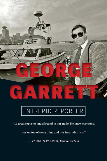 George Garrett - Intrepid Reporter - cover