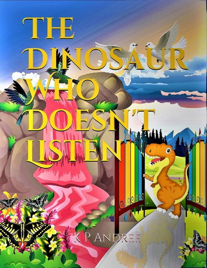 The Dinosaur Who Doesn't Listen - cover