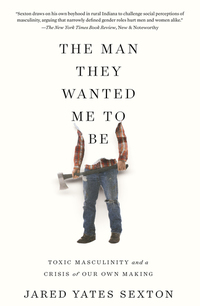Read The Man They Wanted Me to Be, by Jared Yates Sexton